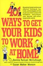 4. 401 Ways to Get Your Kids to Work at Home